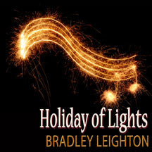 Bradley Leighton - Holiday Of Lights (CD)