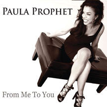 Paula Prophet - From Me To You (CD)