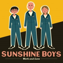 Sunshine Boys - Work and Love (CD)