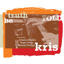 Kris - Truth Be Told (CD)