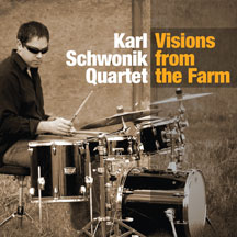 Karl Schwonik - Visions From The Farm (CD)