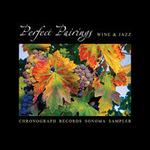 Perfect Pairings - Wine & Jazz (CD)