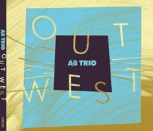 A/b Trio With Mike Murley - Out West (CD)