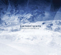 Parhelion & Zac Keiller - Farthest North (CD)