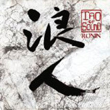 Tao Of Sound - Ronin (CD) 1
