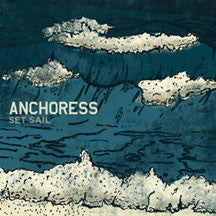Anchoress - Set Sail (CD)