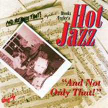 Brooks Teglers Hot Jazz - And Not Only That (CD)