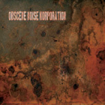 Obscene Noise Korporation - Primitive Terror Action/the Rape Of The Blue Planet (CD)