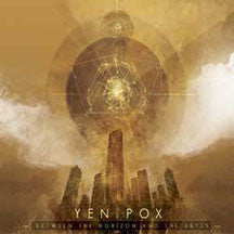 Yen Pox - Between The Horizon And The Abyss (CD)