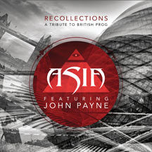 Asia Featuring John Payne - Recollections: A Tribute To British Prog (CD)