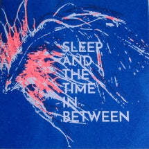 Occasional Flickers - Sleep and the Time In Between (CD)