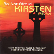 Kirsten Easdale - Be Not Afraid (CD)