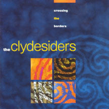 the Clydesiders - Crossing the Borders (CD)