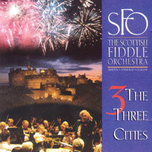 the Scottish Fiddle Orchestra - Three Cities (CD)