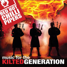 Red Hot Chilli Pipers - Music For the Kilted Generation (CD)
