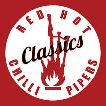 Red Hot Chilli Pipers - Classics (CD)