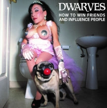 Dwarves - How To Win Friends and Influence People (COLORED VINYL)
