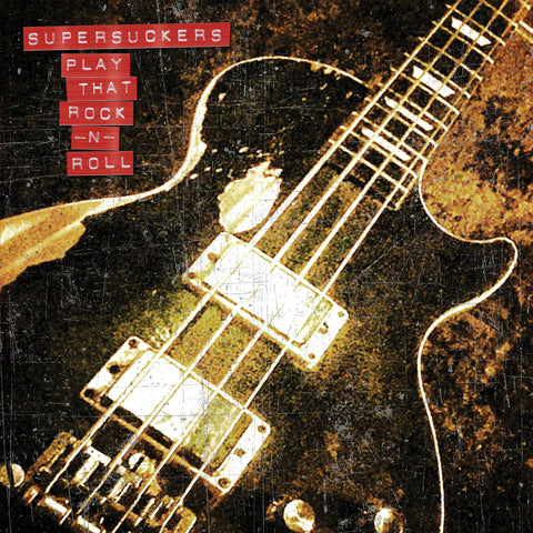 Supersuckers - Play That Rock N' Roll (VINYL ALBUM)