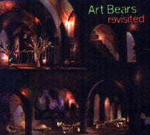 Art Bears - Revisited (CD)