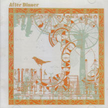 After Dinner - Editions (CD)