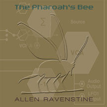 Allen Ravenstine - The Pharaoh's Bee (CD)