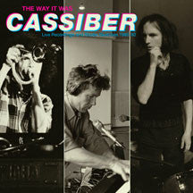 Cassiber - The Way It Was (CD)