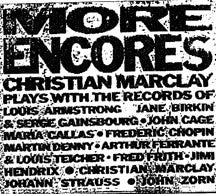Christian Marclay - More Encores (CD)