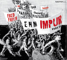 Fred Frith - Impur Pt. 2 (CD)