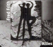 Fred Frith - Allies (CD)