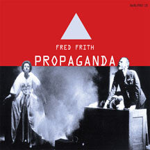Fred Frith - Propaganda (CD)