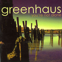 Greenhaus - You're Not Alone (CD)