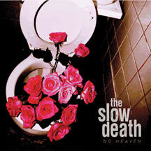 Slow Death - No Heaven (VINYL ALBUM)