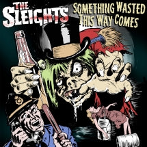 Sleights - Something Wasted This Way Comes (VINYL ALBUM)