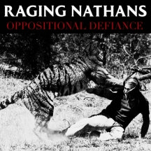 Raging Nathans - Oppositional Defiance (LP)
