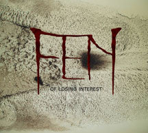 Fen - Of Losing Interest (CD)