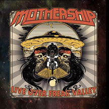 Mothership - Live Over Freak Valley (CD)