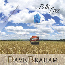 Dave Braham - To Be Free (CD)