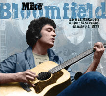 Mike Bloomfield - Live At McCabe's Guitar Workshop, January 1, 1977 (CD)
