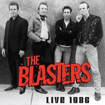 Blasters - The Blasters Live 1986 (CD)