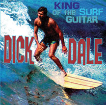 Dick Dale - King of the Surf Guitar (CD)