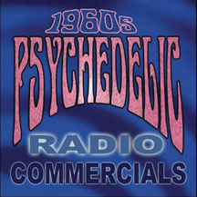 1960s Psychedelic Radio Commercials (CD)