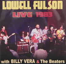 Lowell Fulson - Lowell Fulson Live 1983: With Billy Vera and the Beaters (CD)