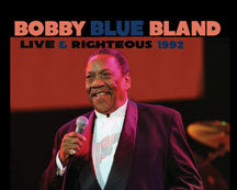 Bobby Blue Bland - Live and Righteous  1992 (CD)