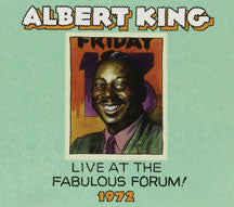 Albert King - Live From the Fabulous Forum 1972 (CD)