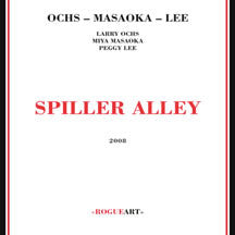 Larry Ochs - Spiller Alley (CD)