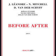 Joelle/nicole Mitchell/dylan Van Der Schyff Leandre - Before After (CD)