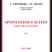 Connie Crothers/david Arner - Spontaneous Suites For Two Pianos (CD)