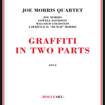 Joe Morris Quartet - Graffiti In Two Parts (CD)