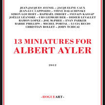 13 Miniatures For Albert Ayler (CD)
