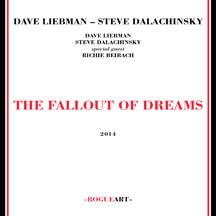 Dave Liebman - Fallout Of The Dreams (CD)